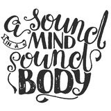 Vintage Sport Motivational. Print, poster, gym, fitness, t-shirt, greeting card. A Sound mind in a Sound body. Royalty Free Stock Photos