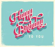 Vintage Style Birthday Card - Happy Birthday to You. Vector EPS10. For your print and web messages : greeting cards, banners, posters, invitations Stock Images