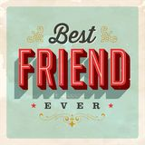 Vintage Style Postcard - Best Friend Ever. Vintage Style Postcard - Best Friend Ever - Vector EPS 10. Grunge effects can be easily removed for a clean, brand Royalty Free Stock Photography
