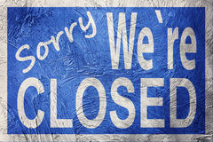 Vintage style Sorry We`re Closed sign.  stock photo
