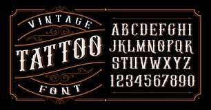 Vintage tattoo font on the dark background. Vintage tattoo font. Font for the tattoo studio logos, alcohol branding, and many others in retro style stock illustration