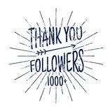 Vintage Thank you 1000 followers badge. Social media label and sticker. Handwriting lettering with hipster elements -. Sunbursts, arrow. Rubber design isolated Stock Photos