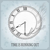 Vintage typography poster with clock time is running out Royalty Free Stock Photo