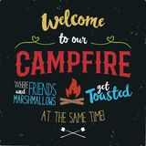Vintage typography poster Illustration. Welcome to our campfire with Grunge effect. Funny T-Shirt design with camping. Symbols - bonfire and marshmallow. Stock royalty free illustration