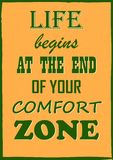 Vintage typography vector illustration Life begins at the end of your comfort zone. Poster stock illustration