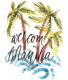 Vintage watercolor summer Welcom to Manila print with typography design, palm trees and lettering. Tropical set, fashion Royalty Free Stock Photos