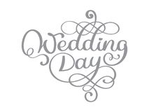 Vintage wedding day vector text on white background. Hand lettering typography poster. For posters, greeting cards, home Stock Photo