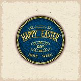 Vintage wishes label. Happy Easter day and Holy Week Stock Images