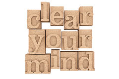 Vintage wood type Printing Blocks with Clear Your Mind Slogan Stock Images