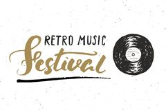 Vinyl record and lettering retro music festival, vintage label, poster typography design Hand drawn sketch, grunge textured retro Royalty Free Stock Images