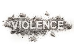 Violence word as psychological, physical or emotional aggression. Violence word written in ash sand dust dirt as psychological, physical or emotional aggression Royalty Free Stock Photo