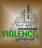 Violence Word Represents Brute Force And Text Royalty Free Stock Photo