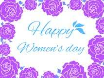 Violet Roses frame - card Happy women`s day. Violet Roses frame - greeting card Happy women`s day stock illustration
