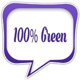 Violet square speech bubble with 100 PERCENT GREEN text message. Illustration Vector Illustration