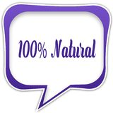 Violet square speech bubble with 100 PERCENT NATURAL text message. Illustration Stock Image