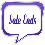 Violet square speech bubble with SALE ENDS text message. Illustration Stock Image