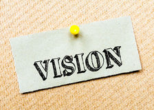Vision Message. Concept Image. Recycled paper note pinned on cork board. Vision Message. Concept Image stock images