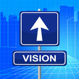 Vision Sign Represents Signboard Display And Missions Stock Photo
