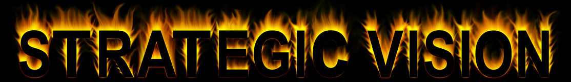 Vision strategic. Strategic vision word in fire background Stock Photography
