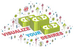 Visualize your goals business motivation poster or banner, cash. Money stacks with lettering isolated on white. Isometric 3d vector finance illustration with Stock Photography