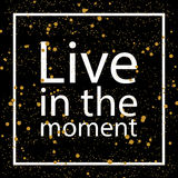 Viva en el momento Foto de archivo libre de regalías