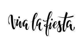 Viva la fiesta. Hand drawn lettering phrase isolated on white background. Design element for advertising, poster, announcement, in. Vitation, party, greeting Stock Photo