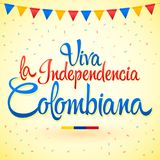 Viva la independencia Colombiana, Long live Colombian independence spanish text, Colombia theme patriotic celebration. Vector lettering - eps available Royalty Free Stock Images