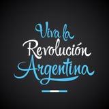 Viva la Revolucion Argentina som ?r l?ng bor spansk text f?r den Argentina revolutionen royaltyfri illustrationer