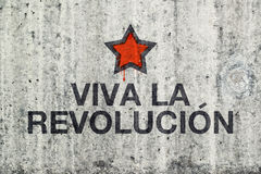 Viva La Revolucion Graffiti. On Gray Cement Street Wall, Revolution Concept stock photo