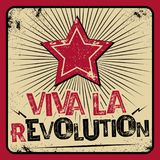 Viva la revolution poster. Revolt and protest propaganda against political system or government, expression long live the revolution with red star on grunge Stock Images