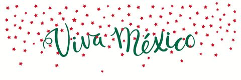 Viva Mexico banner. Banner template with calligraphic Spanish lettering quote Viva Mexico with falling stars, in flag colors. Isolated objects. Vector Royalty Free Stock Photography