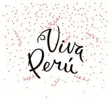 Viva Peru lettering quote. Hand written calligraphic Spanish lettering quote Viva Peru with falling confetti in flag colors. Isolated objects. Vector Royalty Free Stock Images