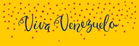Viva Venezuela banner. Banner template with calligraphic Spanish lettering quote Viva Venezuela with falling stars, in flag colors. Isolated objects. Vector Royalty Free Stock Images