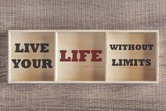 Vivent votre vie sans message de motivation de compte de limites Image stock
