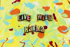 Vivez avec la gentillesse d'aide de compassion d'honnêteté d'intégrité de karma illustration de vecteur