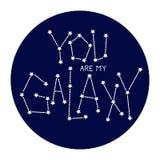 Você é minha galáxia ilustração stock