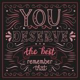 'Você merece o melhor' cartaz Foto de Stock