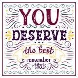 'Você merece o melhor' cartaz Fotos de Stock