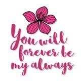 Você será para sempre meu cartão sempre romântico da flor da rotulação Fotos de Stock Royalty Free
