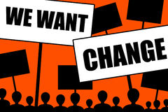 Vogliamo il cambiamento Fotografia Stock