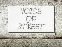 Voice of street, words on wall Stock Photo