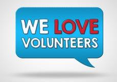 Volunteers are welcome. We love volunteers - balloon speech concept Stock Images