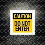 Vorsichtzeichen - kommen Sie nicht herein Stockfotos
