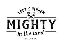 Vos enfants seront puissants dans la terre Image libre de droits