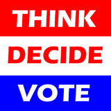 Vote. Think decide and vote in red white and blue Stock Photo
