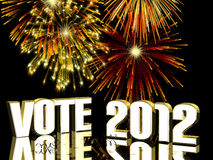 Vote 2012 Fireworks. Vote 2012 - Fireworks displayed behind VOTE 2012 with reflections. In gold, silver and reds Royalty Free Stock Image