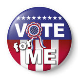 Vote for me badge. Vote for me button. Badge encouraging vote for american election Royalty Free Stock Photography