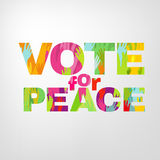 Vote for peace. Vector colorful typography Illustration with raised human hands. Lettering background. Vote for Peace Concept. Useful for poster, print and web Stock Photos