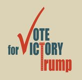 Vote for Trump victory. October 18, 2016: A vector illustration of an elections motivation quote - Vote for Trump victory. Donald Trump is a Republican stock illustration