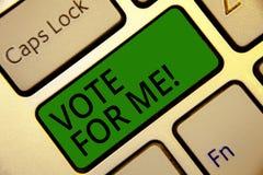 Voto di scrittura del testo della scrittura per me Concetto che significa Campaining per una posizione di governo nell'elezione i immagini stock
